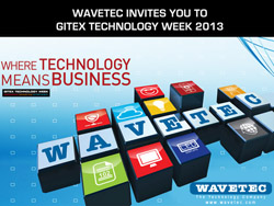 Wavetec Invites you to GITEX Technology Week 2013