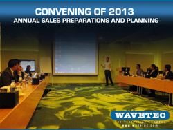 Convening of 2013 Annual Sales Preparations and Planning