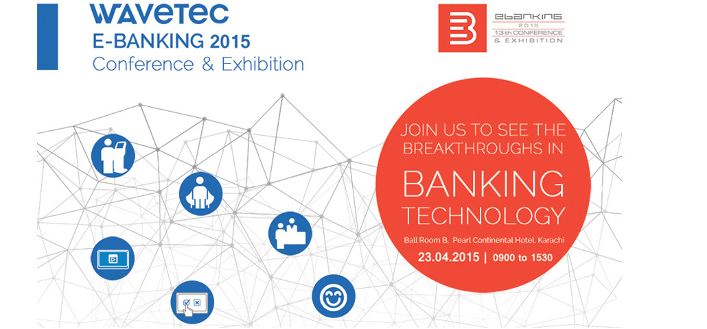Wavetec sponsors e-Banking 2015 in Pakistan