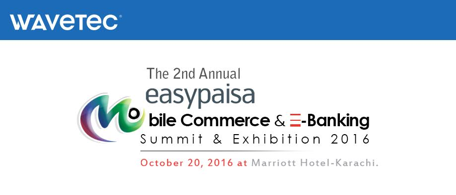 Wavetec is prepared to stand out at Mobile Commerce & E-Banking Summit & Exhibition 2016