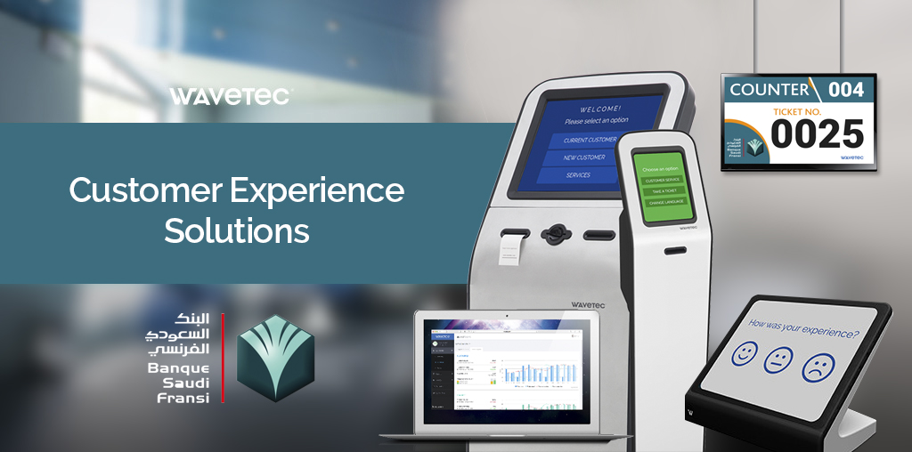 Banque Saudi Fransi selects Wavetec to Organize, Engage and Measure Customer Journey across all branches in Saudi Arabia