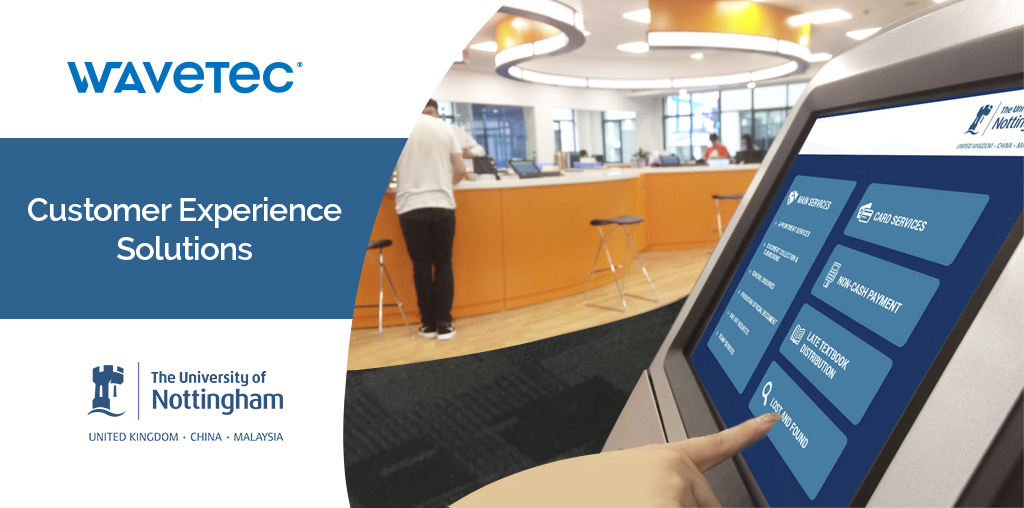 University of Nottingham implements Wavetec's Customer Experience Solutions at the newly opened student service centre