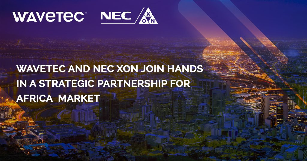 WAVETEC and NEC XON join hands to empower digital adoption in the African economies